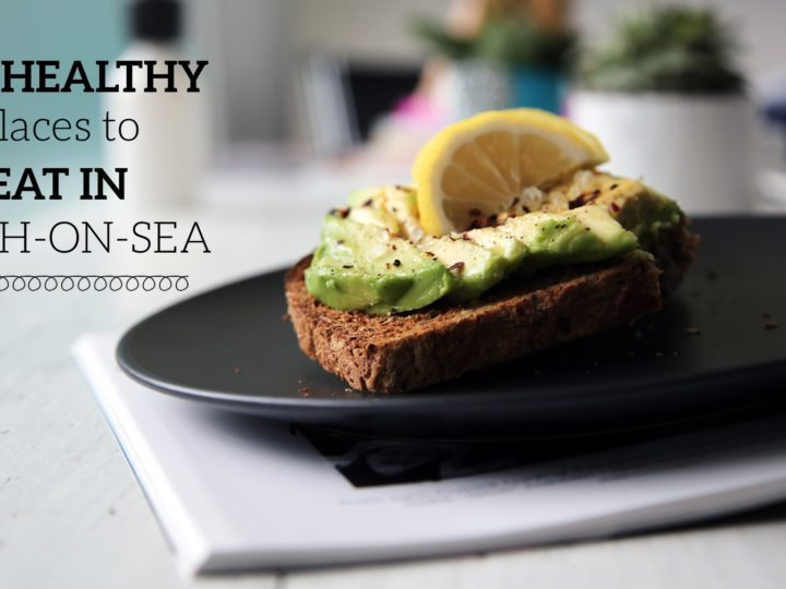 Top Healthy Places To Eat In Leigh-on-sea
