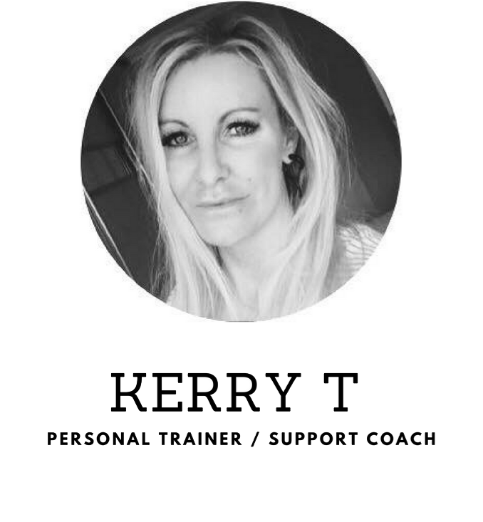 Personal Trainer, Support Coach - Kerry T